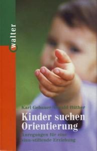 Karl Gebauer - Kinder suchen Orientierung