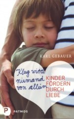 Dr. Karl Gebauer - Klug wird niemand von allein