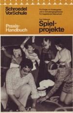 Dr. Karl Gebauer - Spielprojekte